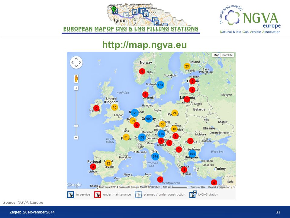 LNG Zagreb, 28 November 2014 Source: NGVA Europe http://map.ngva.eu 33