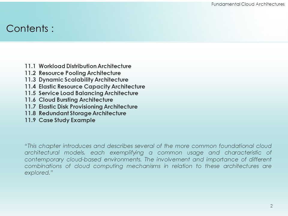11.1 Workload Distribution Architecture 11.2 Resource Pooling Architecture 11.3 Dynamic Scalability Architecture 11.4 Elastic Resource Capacity Archit