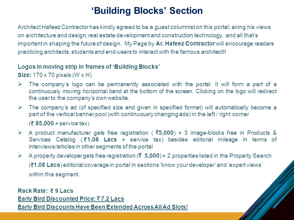 'Building Blocks' Section Architect Hafeez Contractor has kindly agreed to be a guest columnist on this portal; airing his views on architecture and design, real estate development and construction technology, and all that's important in shaping the future of design.