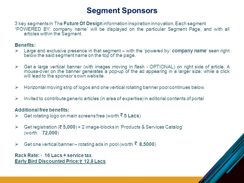 """Segment Sponsors 3 key segments in The Future Of Design information inspiration innovation. Each segment """"POWERED BY: company name"""" will be displayed"""