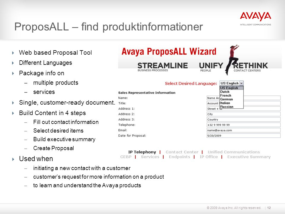 © 2009 Avaya Inc. All rights reserved.12 ProposALL – find produktinformationer  Web based Proposal Tool  Different Languages  Package info on – mul