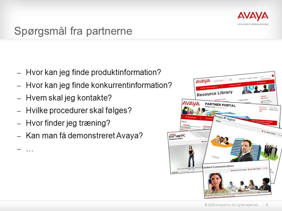 © 2009 Avaya Inc.