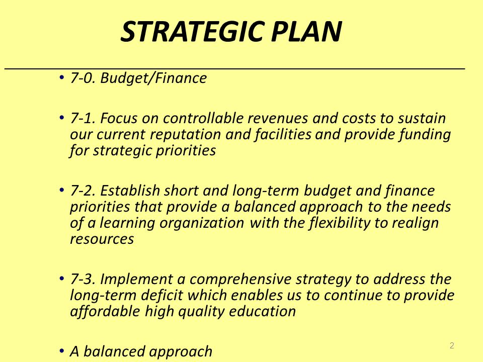2 STRATEGIC PLAN 7-0. Budget/Finance 7-1.