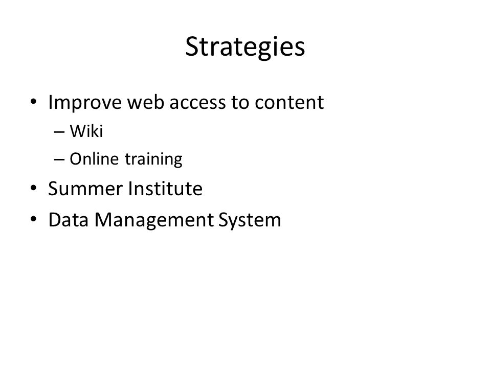 Strategies Improve web access to content – Wiki – Online training Summer Institute Data Management System