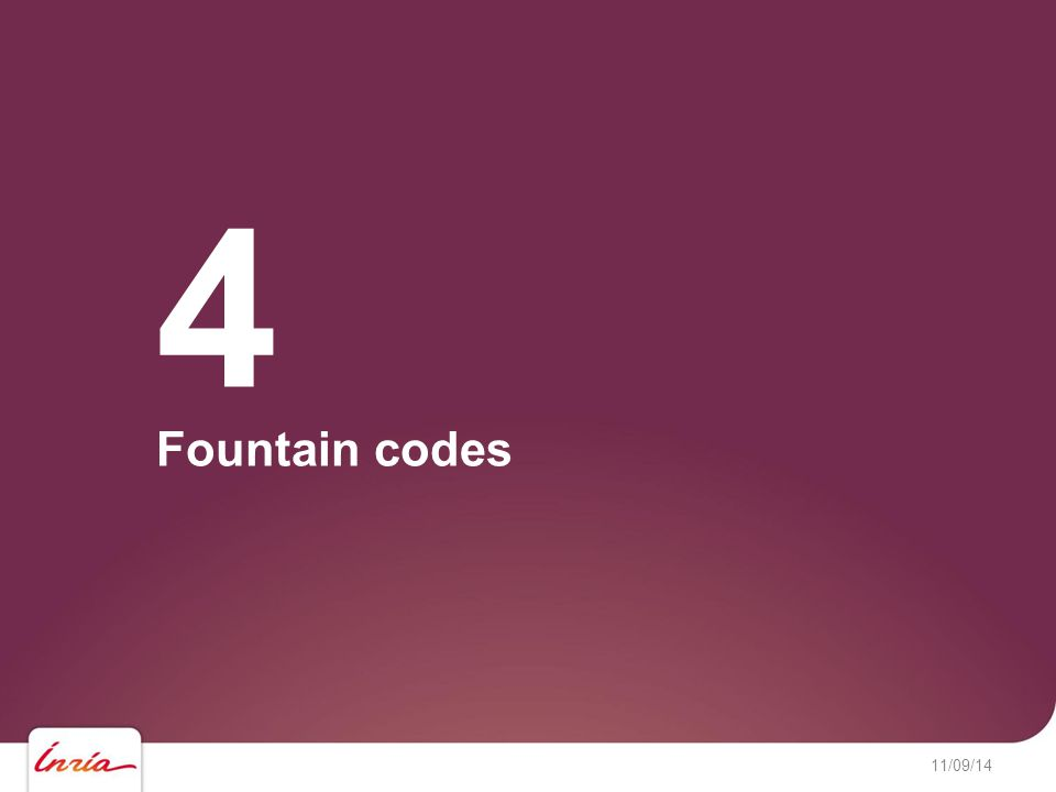 11/09/14 Fountain codes 4