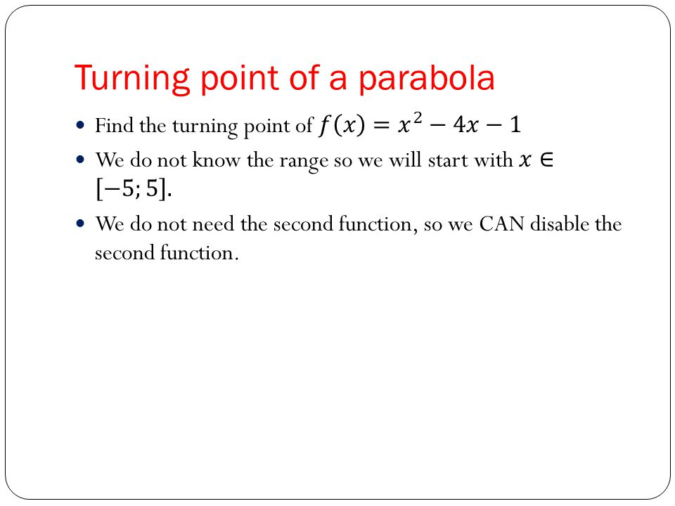 Turning point of a parabola