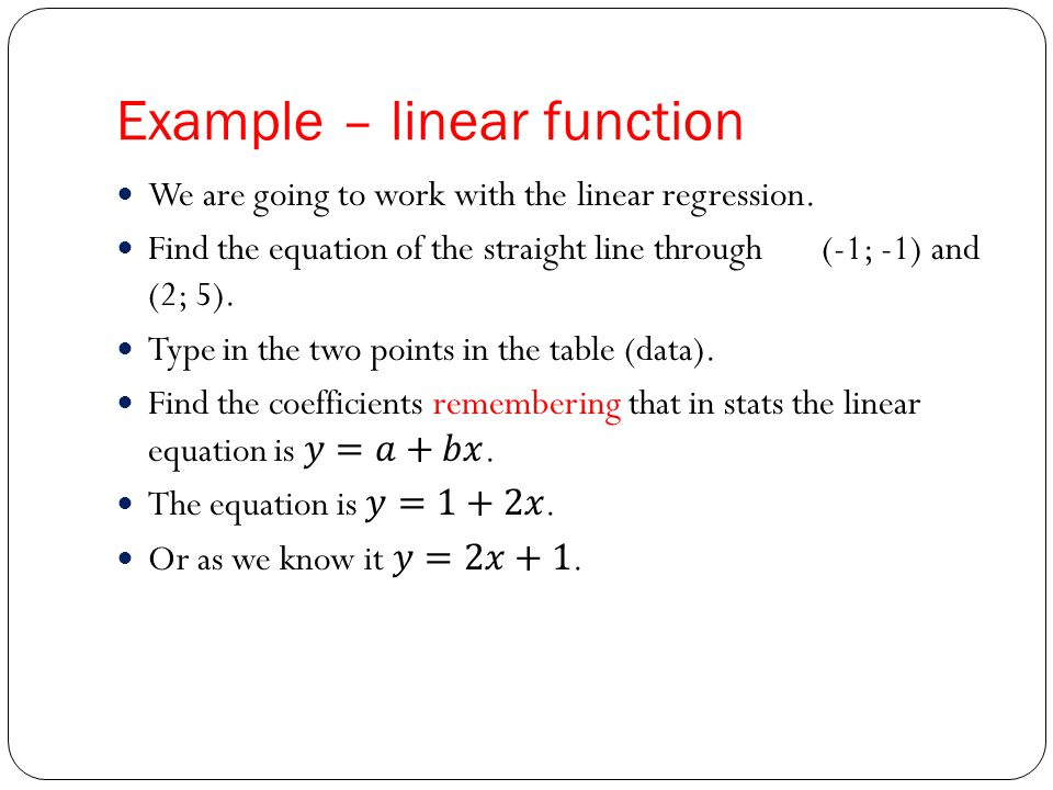 Example – linear function