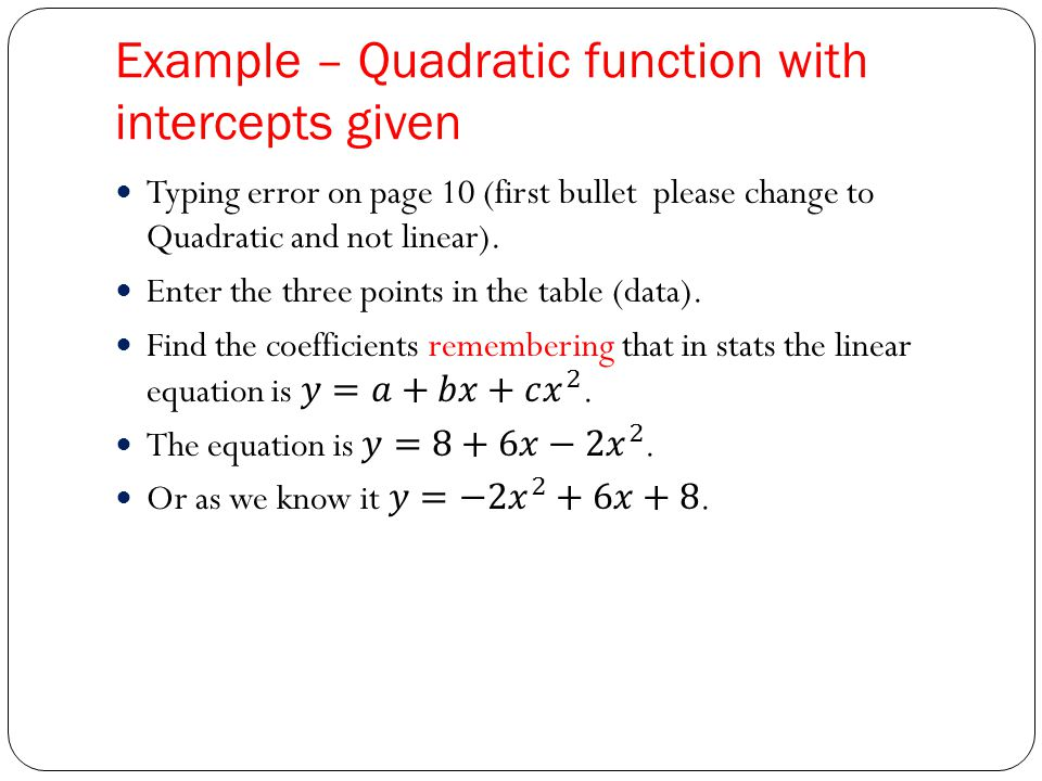 Example – Quadratic function with intercepts given