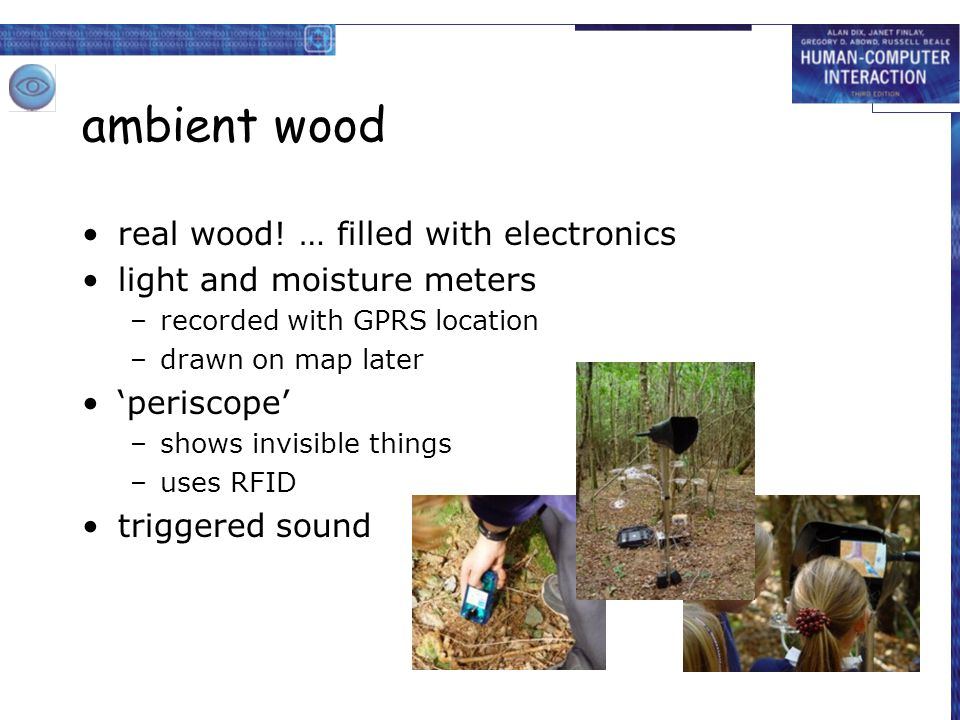 ambient wood real wood! … filled with electronics light and moisture meters –recorded with GPRS location –drawn on map later 'periscope' –shows invisi