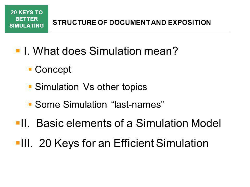 20 KEYS TO BETTER SIMULATING STRUCTURE OF DOCUMENT AND EXPOSITION  I.