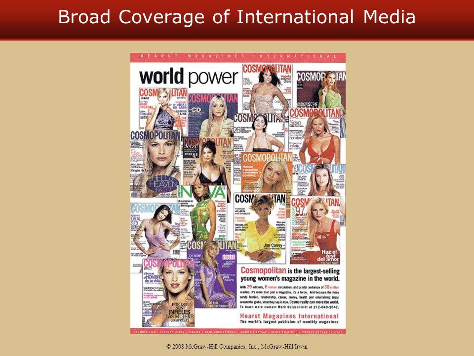 Broad Coverage of International Media © 2008 McGraw-Hill Companies, Inc., McGraw-Hill/Irwin