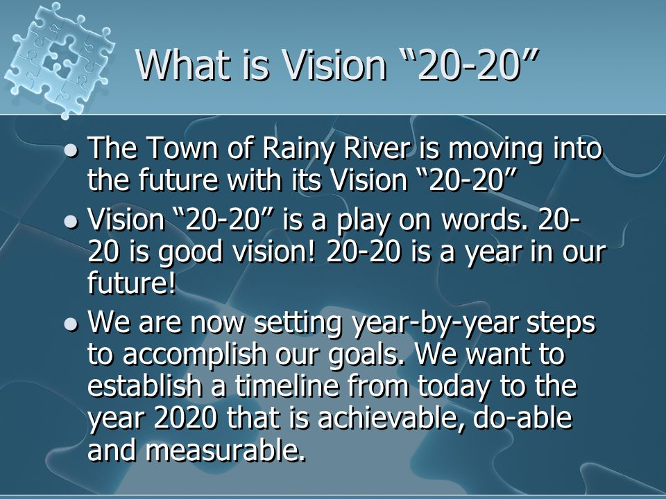 Rainy River Vision 20-20 A Great Place to Visit, a Better Place to Live