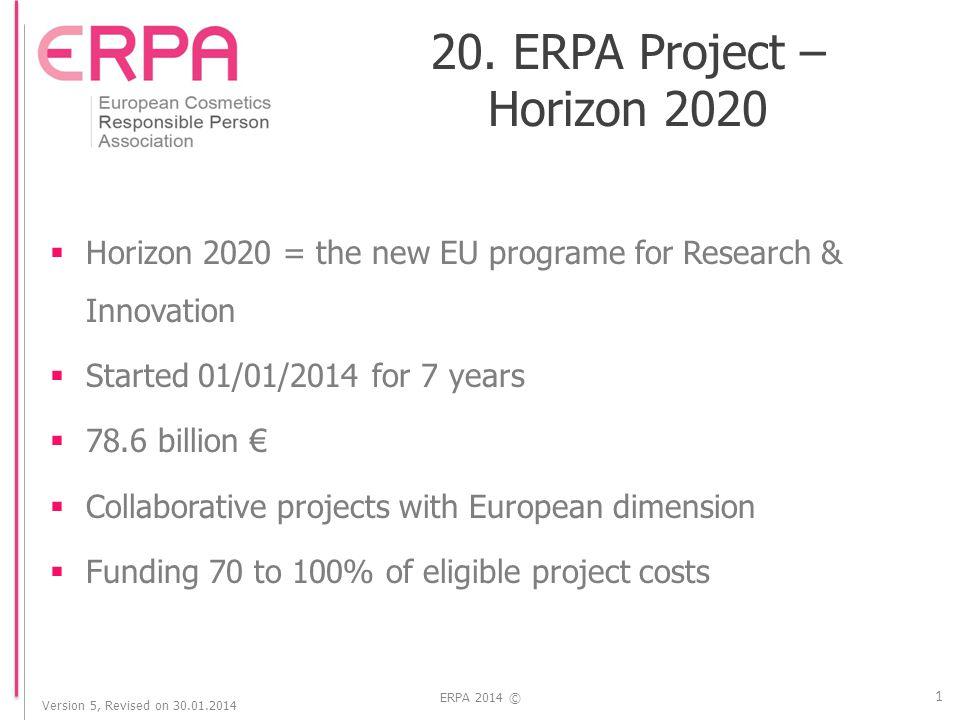 Version 5, Revised on 30.01.2014 ERPA 2014 © 2 20.