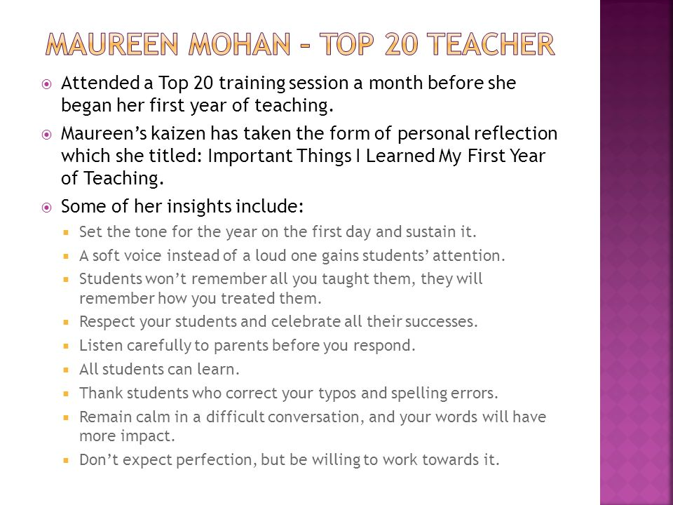  Attended a Top 20 training session a month before she began her first year of teaching.