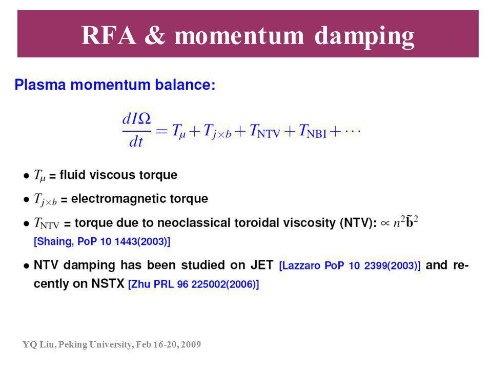 YQ Liu, Peking University, Feb 16-20, 2009 RFA & momentum damping