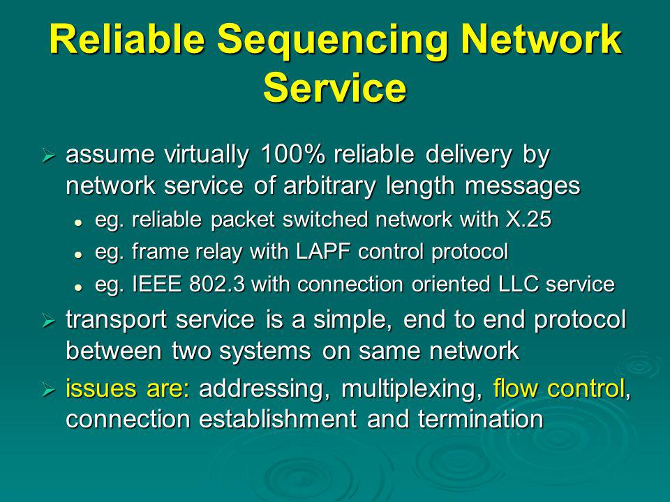 Congestion Control  flow control also used for congestion control recognize increased transit times & dropped packets recognize increased transit times & dropped packets react by reducing flow of data react by reducing flow of data  RFC's 1122 & 2581 detail extensions Tahoe, Reno & NewReno implementations Tahoe, Reno & NewReno implementations  two categories of extensions: retransmission timer management retransmission timer management window management window management