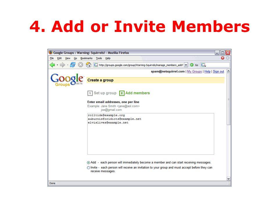 4. Add or Invite Members