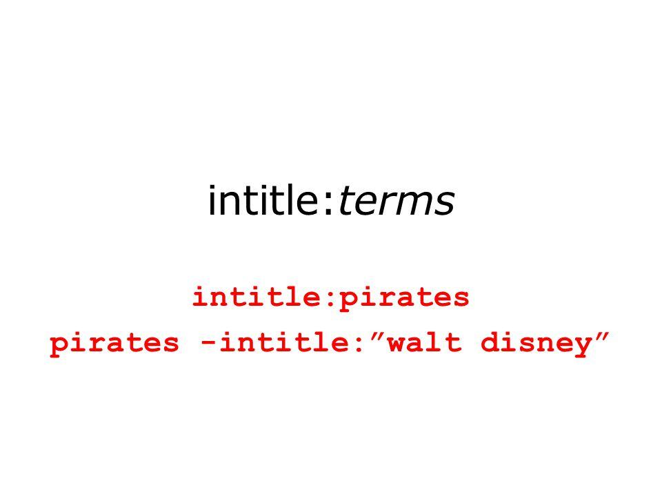 intitle:terms intitle:pirates pirates -intitle: walt disney