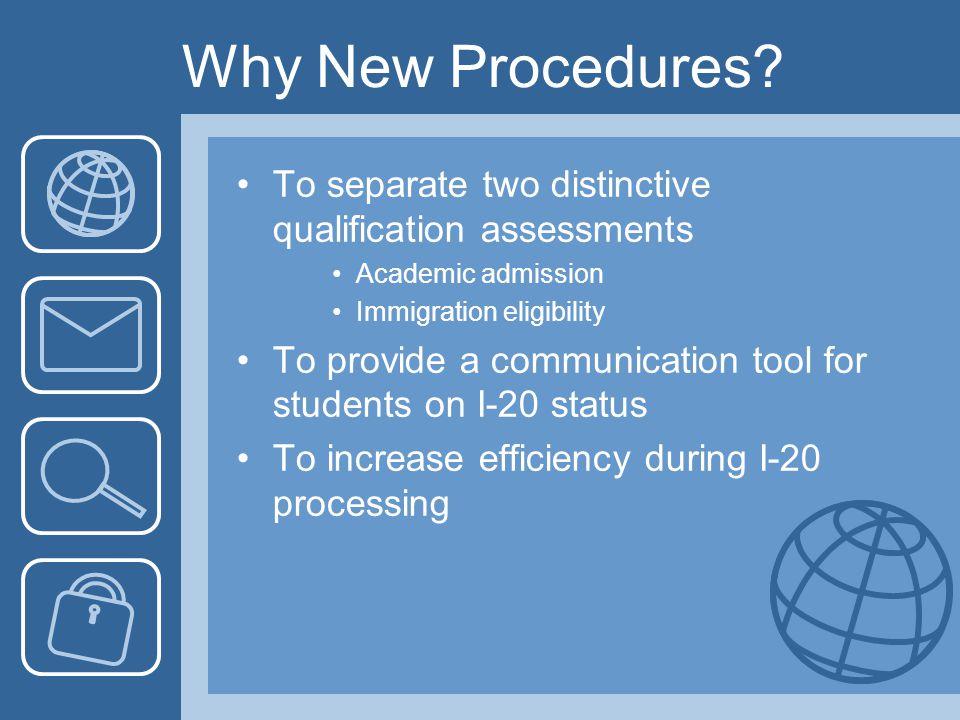 Why New Procedures.