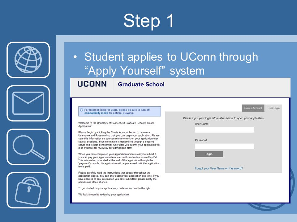 Step 1 Student applies to UConn through Apply Yourself system