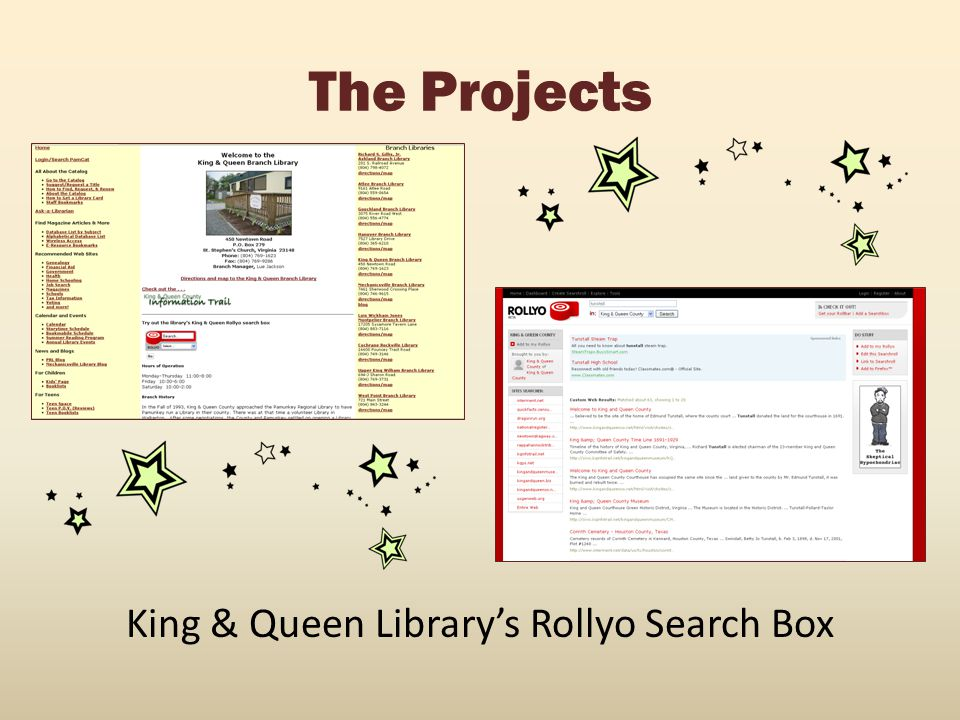The Projects King & Queen Library's Rollyo Search Box