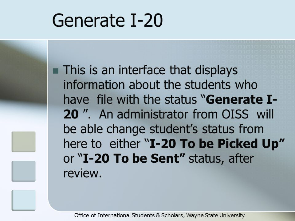 Generate I-20 This is an interface that displays information about the students who have file with the status Generate I- 20 .