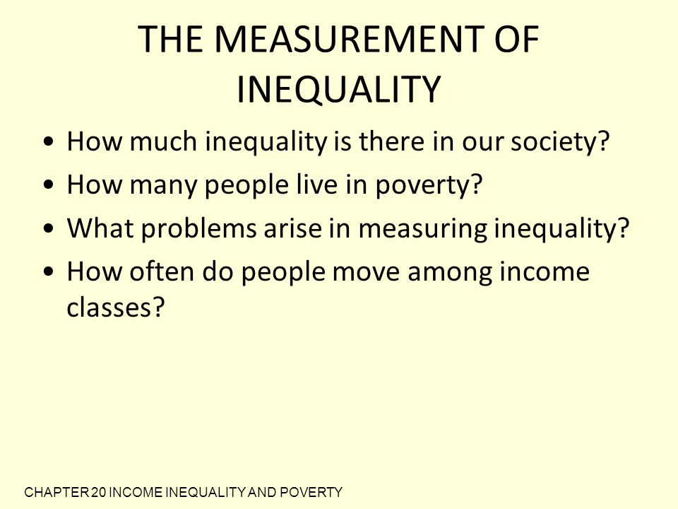 CHAPTER 20 INCOME INEQUALITY AND POVERTY Table 1 The Distribution of Income in the United States: 2008
