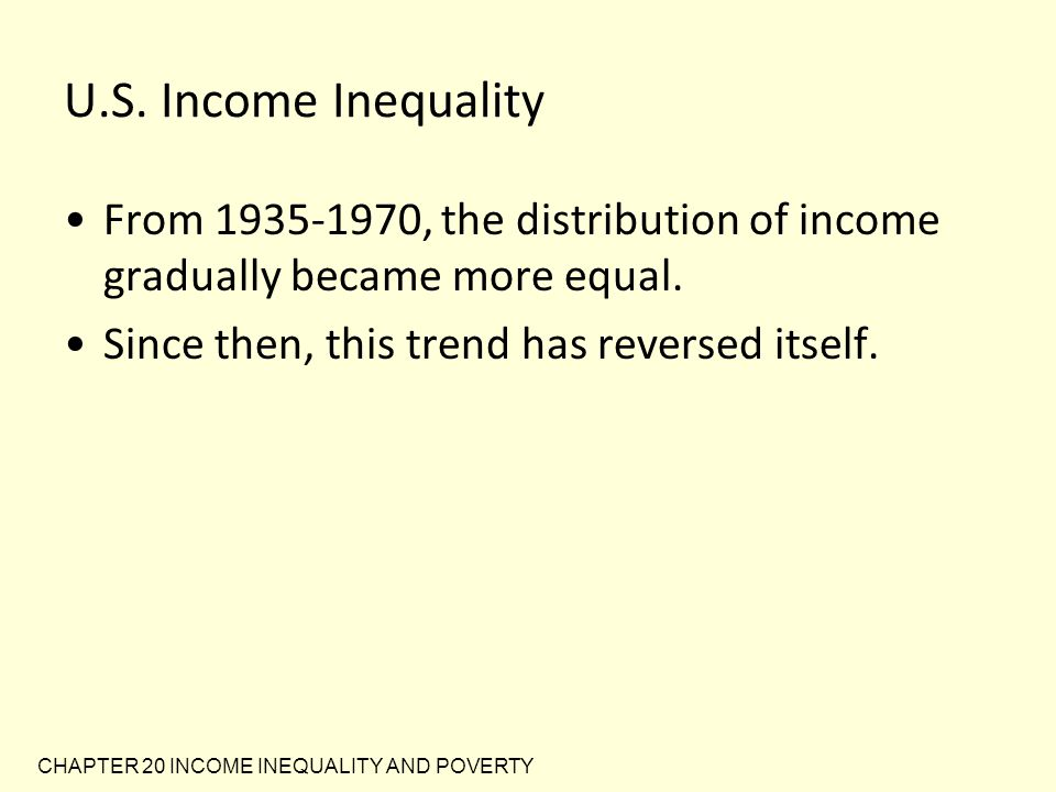 CHAPTER 20 INCOME INEQUALITY AND POVERTY