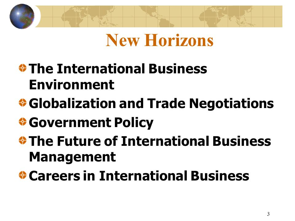 14 The Future of International Business Management Global change results in an increase in risk.