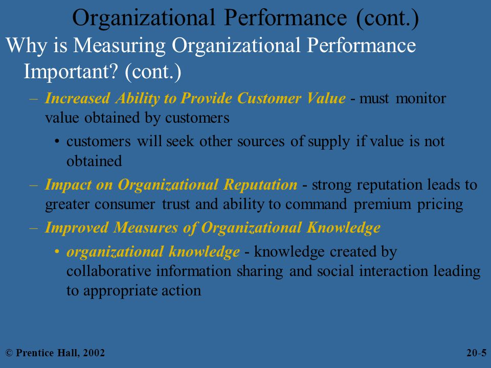 Organizational Performance (cont.) Why is Measuring Organizational Performance Important.