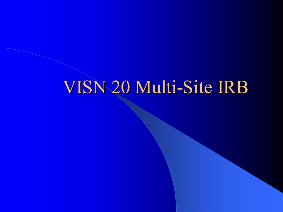 VISN 20 Multi-Site IRB