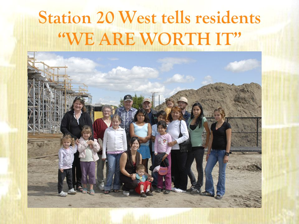 Station 20 West tells residents WE ARE WORTH IT