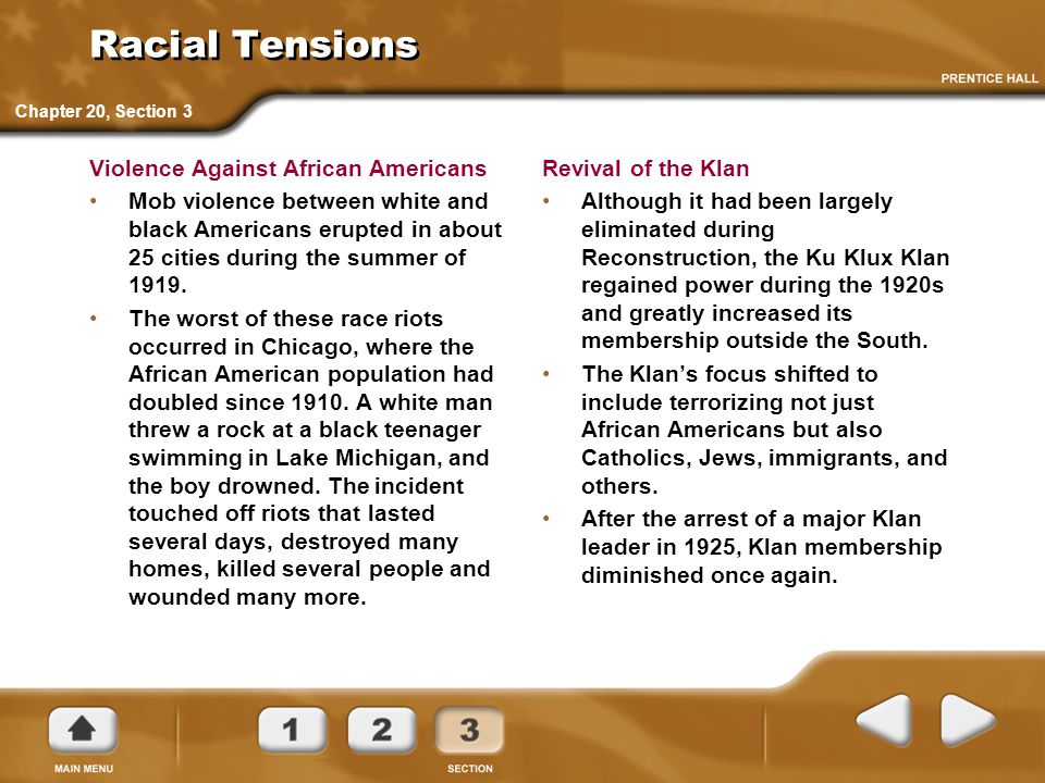 Racial Tensions Violence Against African Americans Mob violence between white and black Americans erupted in about 25 cities during the summer of 1919