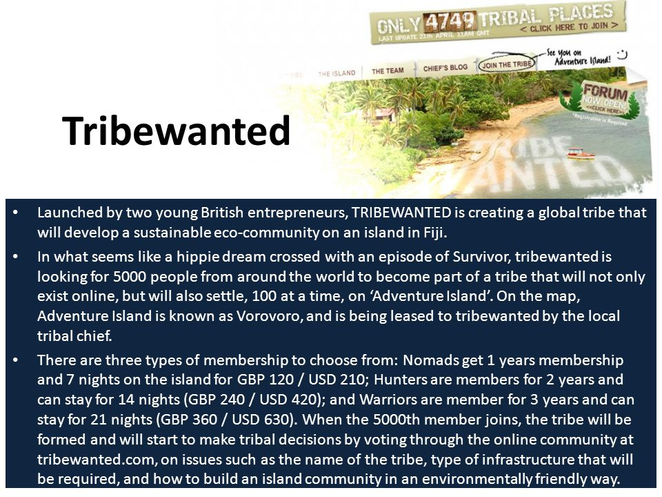 Launched by two young British entrepreneurs, TRIBEWANTED is creating a global tribe that will develop a sustainable eco-community on an island in Fiji.