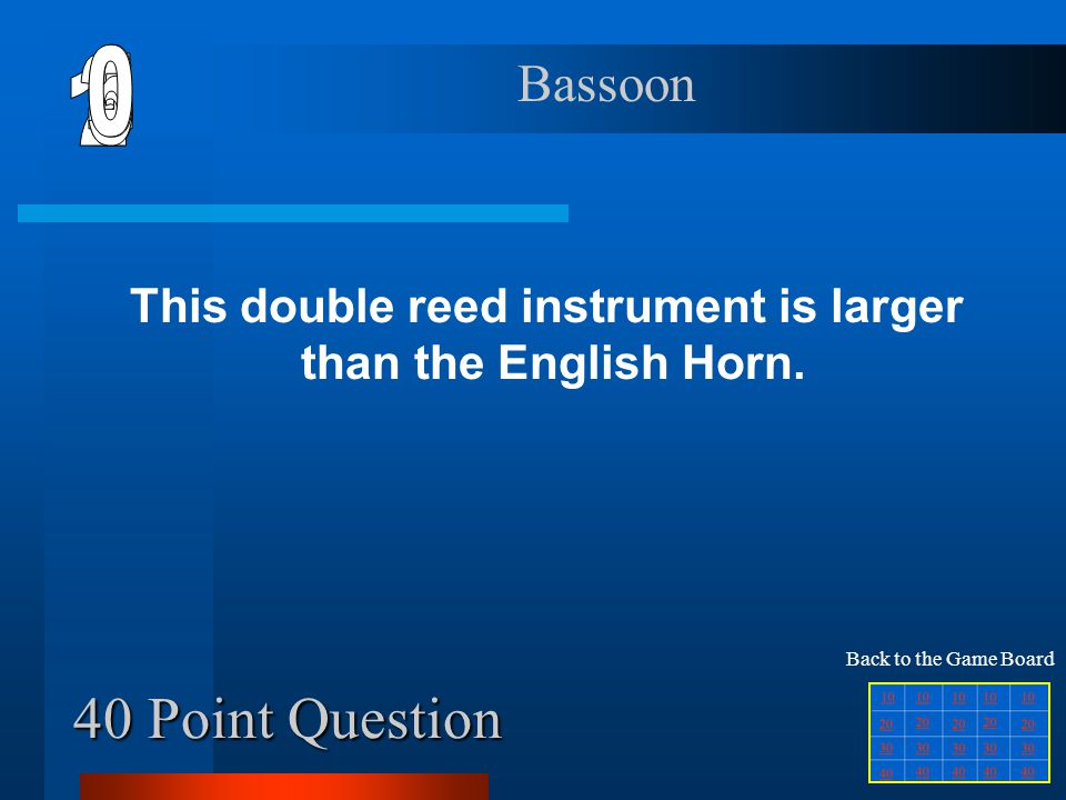 30 Point Question This woodwind instrument sounds the tuning A for the orchestra.
