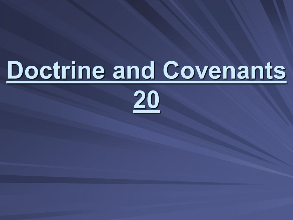 Doctrine and Covenants 20