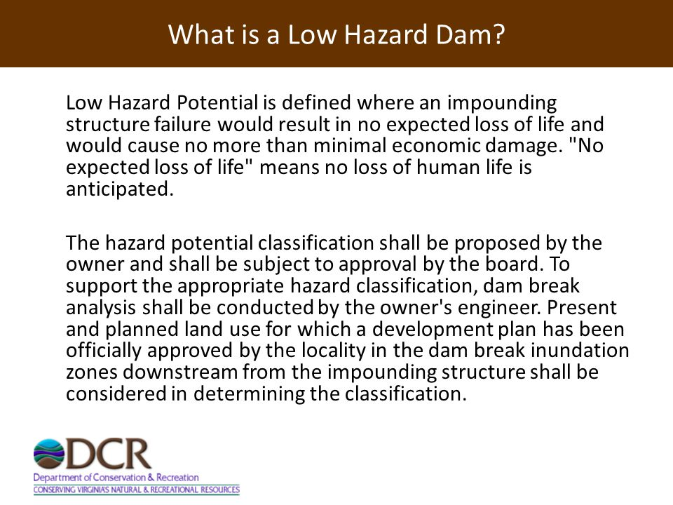 What is a Low Hazard Dam.