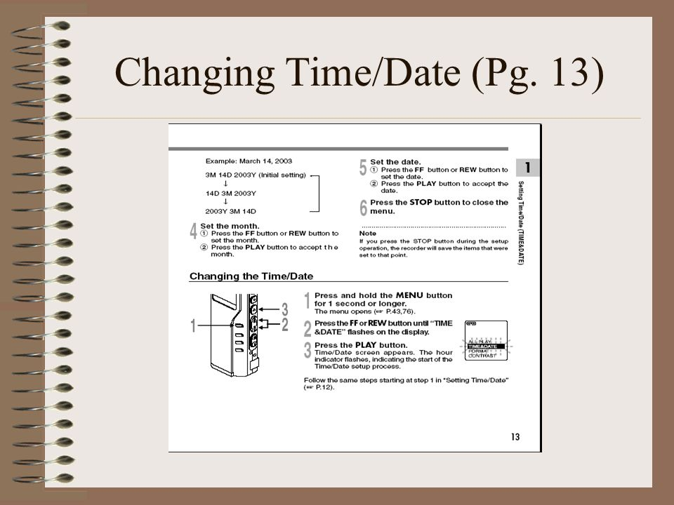 Changing Time/Date (Pg. 13)