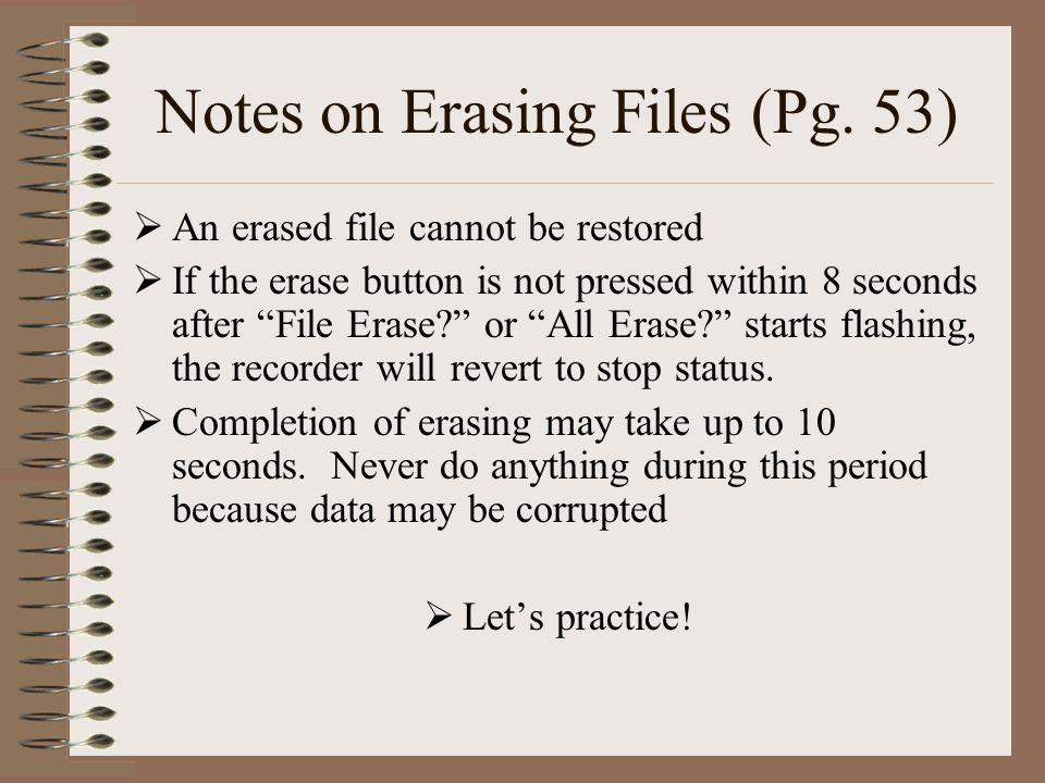 Notes on Erasing Files (Pg.