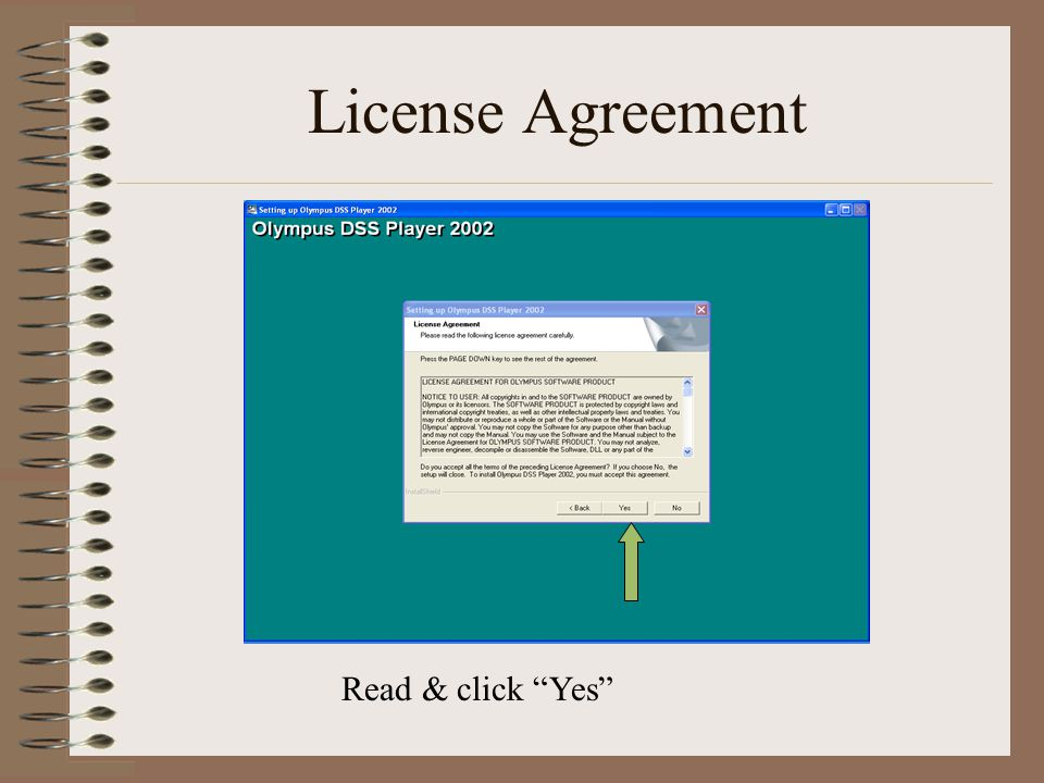License Agreement Read & click Yes