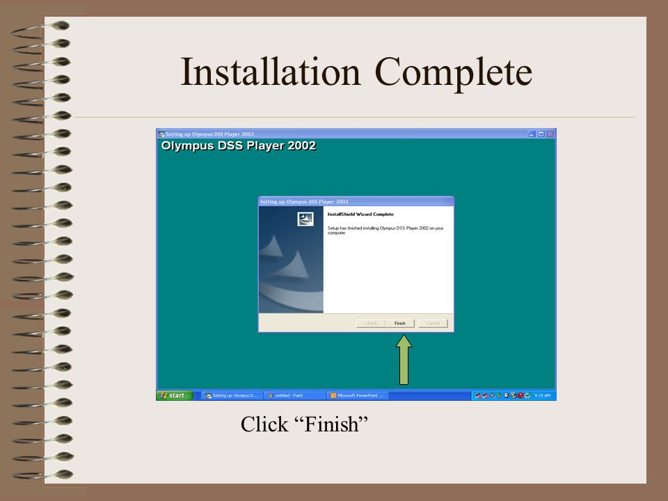 Installation Complete Click Finish