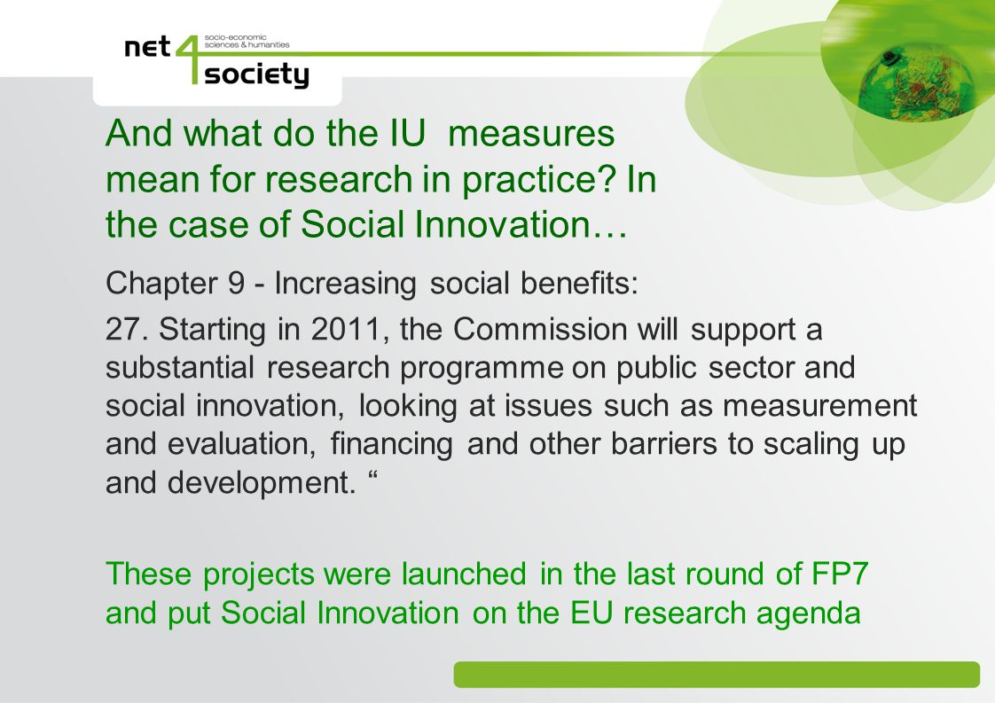 And what do the IU measures mean for research in practice? In the case of Social Innovation… Chapter 9 - Increasing social benefits: 27. Starting in 2