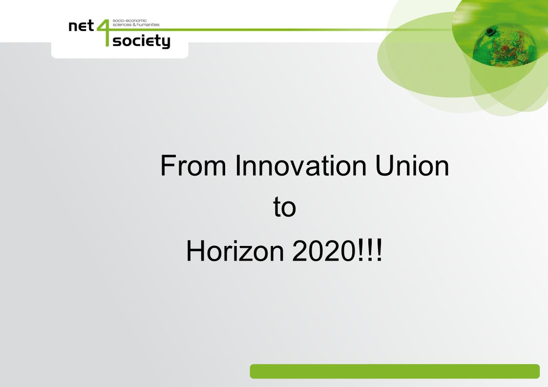From Innovation Union to Horizon 2020 !!!