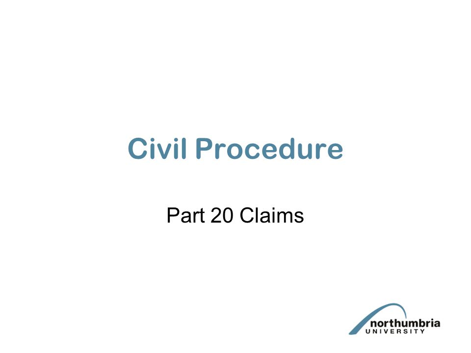 Civil Procedure Part 20 Claims