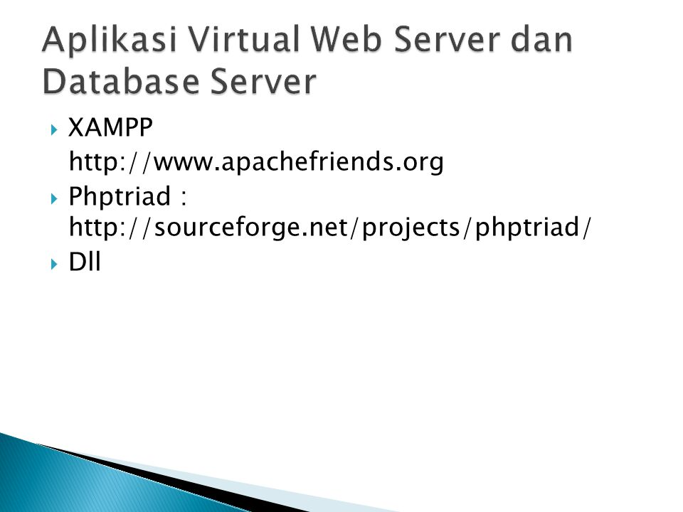  XAMPP http://www.apachefriends.org  Phptriad : http://sourceforge.net/projects/phptriad/  Dll