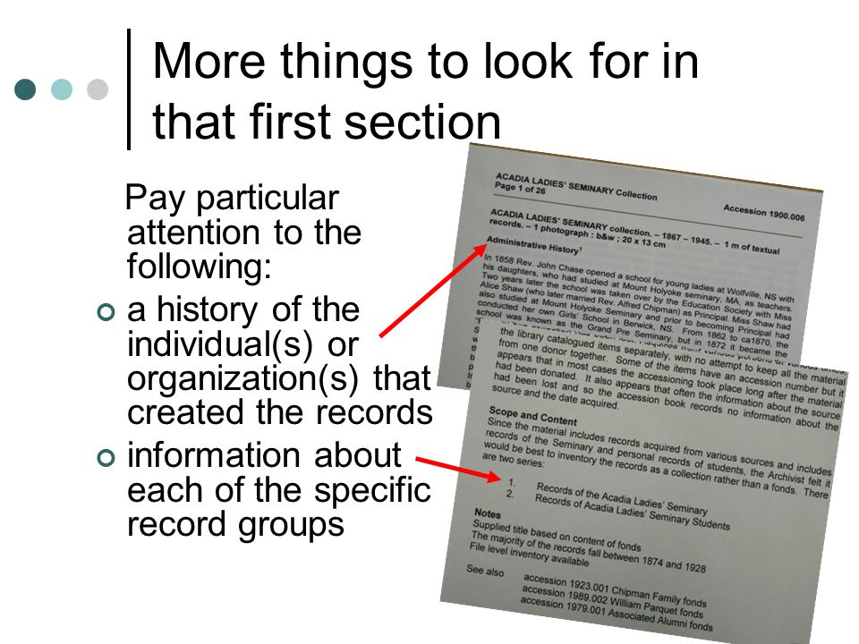 The last thing to look for in that first section Pay particular attention to the following: Subjects and Access points.