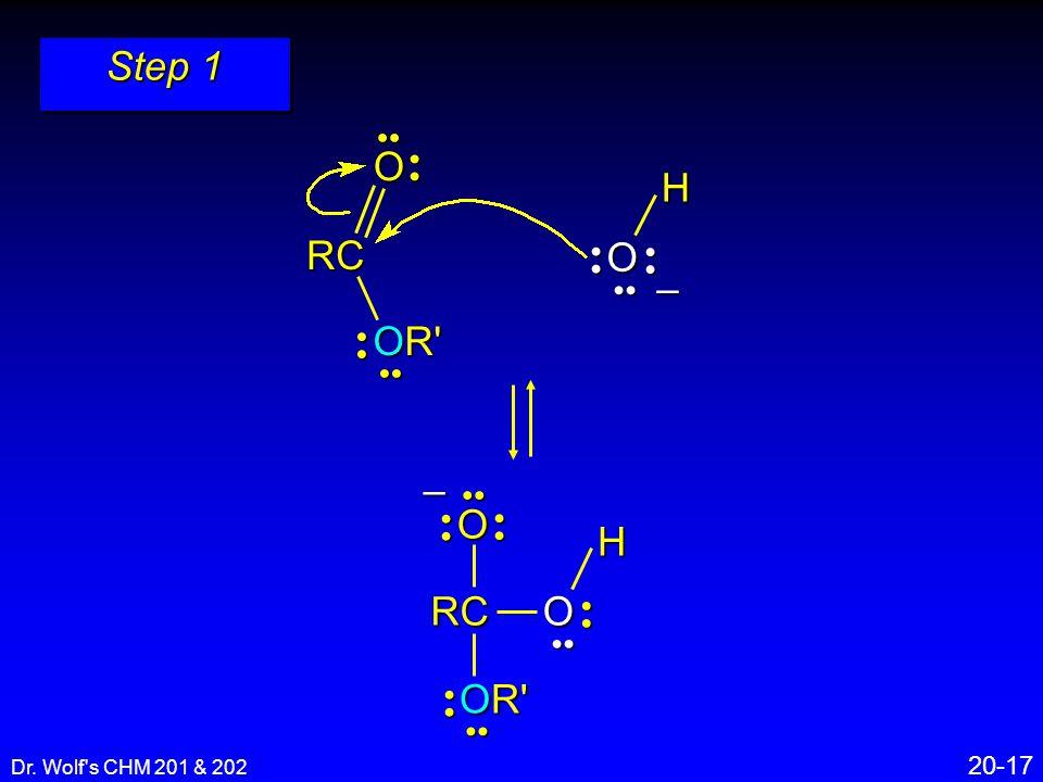 Dr. Wolf s CHM 201 & 202 20-17 Step 1 RC O OR RC O OR O H – O H –