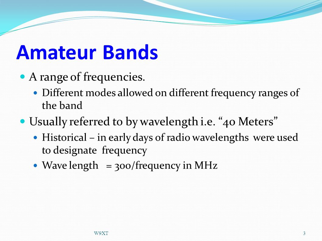 Amateur Bands A range of frequencies.