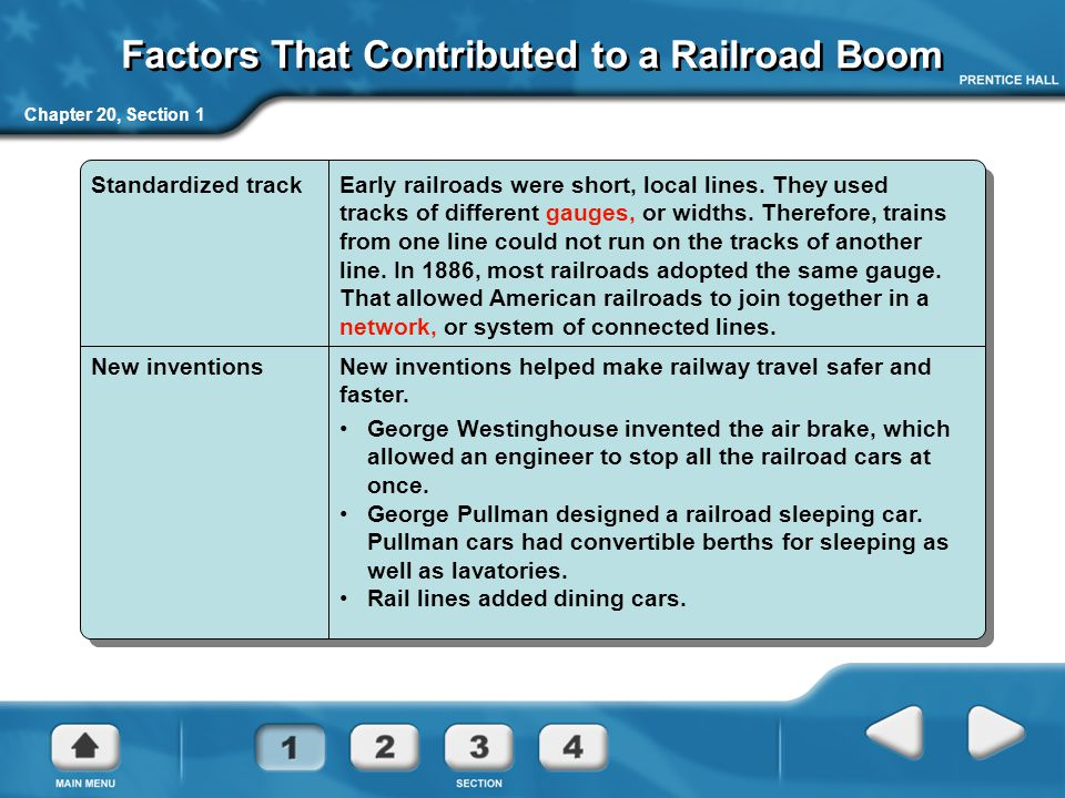 Chapter 20, Section 1 Standardized trackEarly railroads were short, local lines. They used tracks of different gauges, or widths. Therefore, trains fr