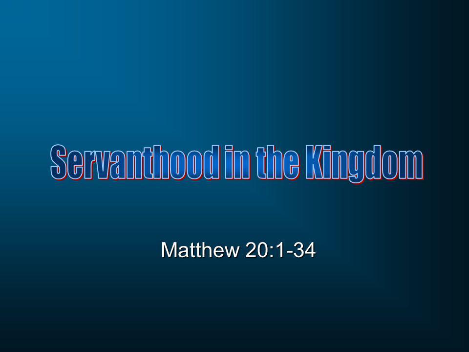 Matthew 20:1-34